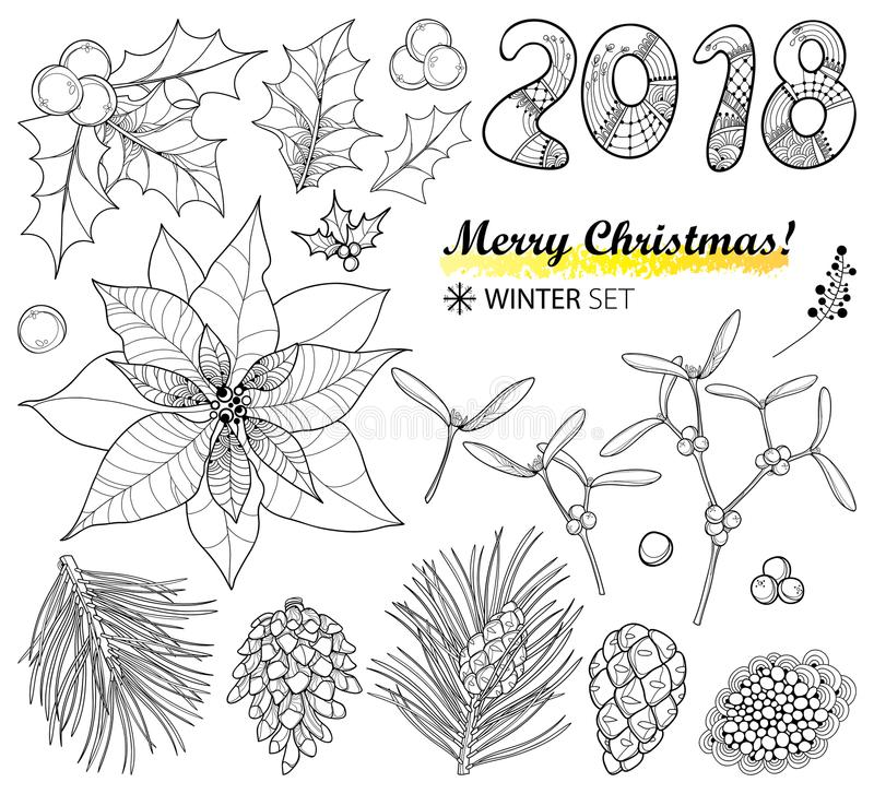 Vector set with outline Poinsettia flower, holly berry, mistletoe, pine, cone and 2018 in black isolated on white background. Christmas symbol in contour style stock illustration