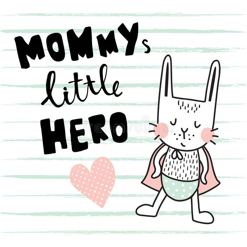Hero bunny. Vector template of a greeting card, funny hero bunny and hand lettering text royalty free illustration