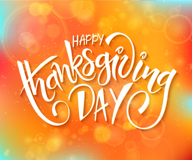Vector thanksgiving day greeting lettering phrase - happy thanksgiving day - on blur autumn background with flares stock illustration