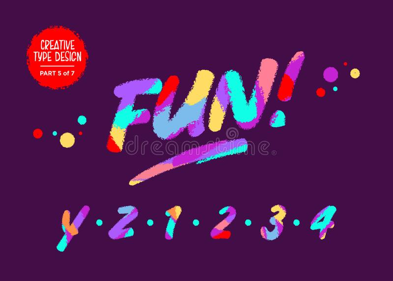 Vector Type Design with Neon Colors. Creative Colourful Hand Drawn Typography. Funny Textured Typeface in Cartoon Style. stock illustration