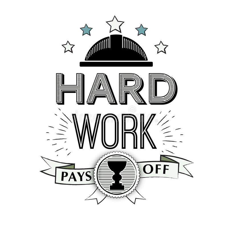 Vector Typographic Poster Design - Hard work Pays off. motivational quote in the style of a hipster. Badge, label design. On white background royalty free illustration