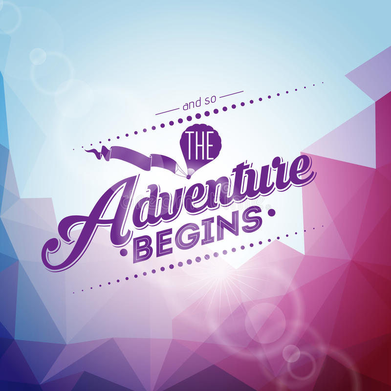 Vector typography design element for greeting cards and posters. And so the Adventure begins inspiration quote. Vector typography design element for greeting vector illustration