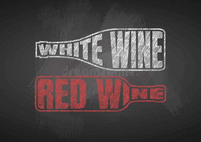 White and Red Wine. Vector typography illustration of White and Red Wine on chalkboard. Lettering inside a wine bottle stock illustration