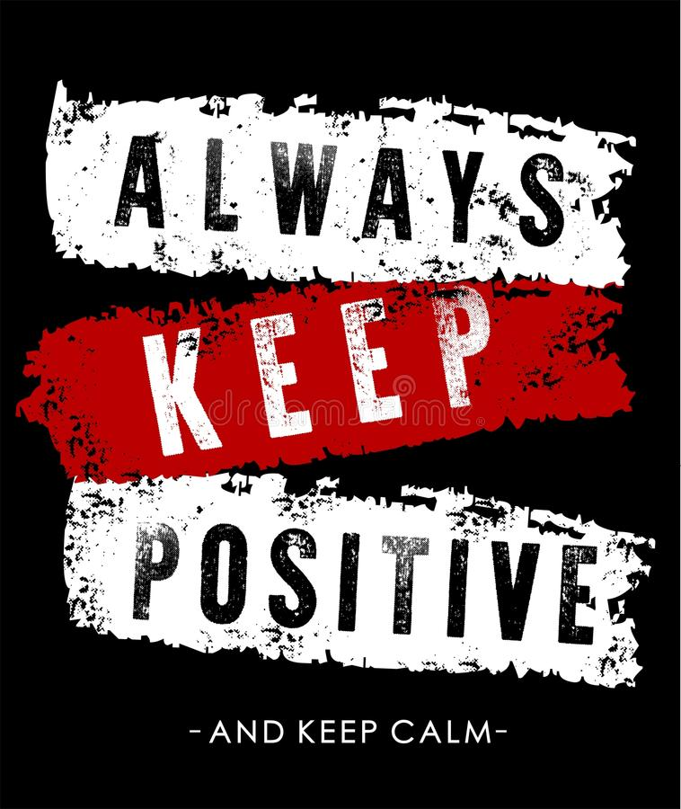 Vector typography always keep positive royalty free illustration