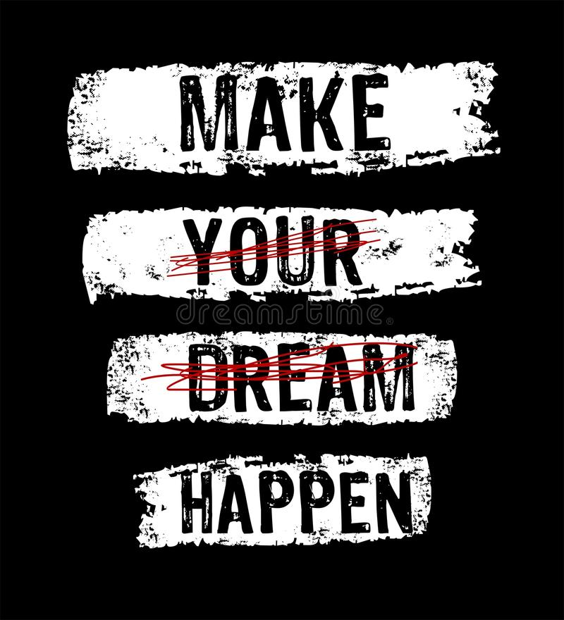 Vector typography make your dream happen royalty free illustration