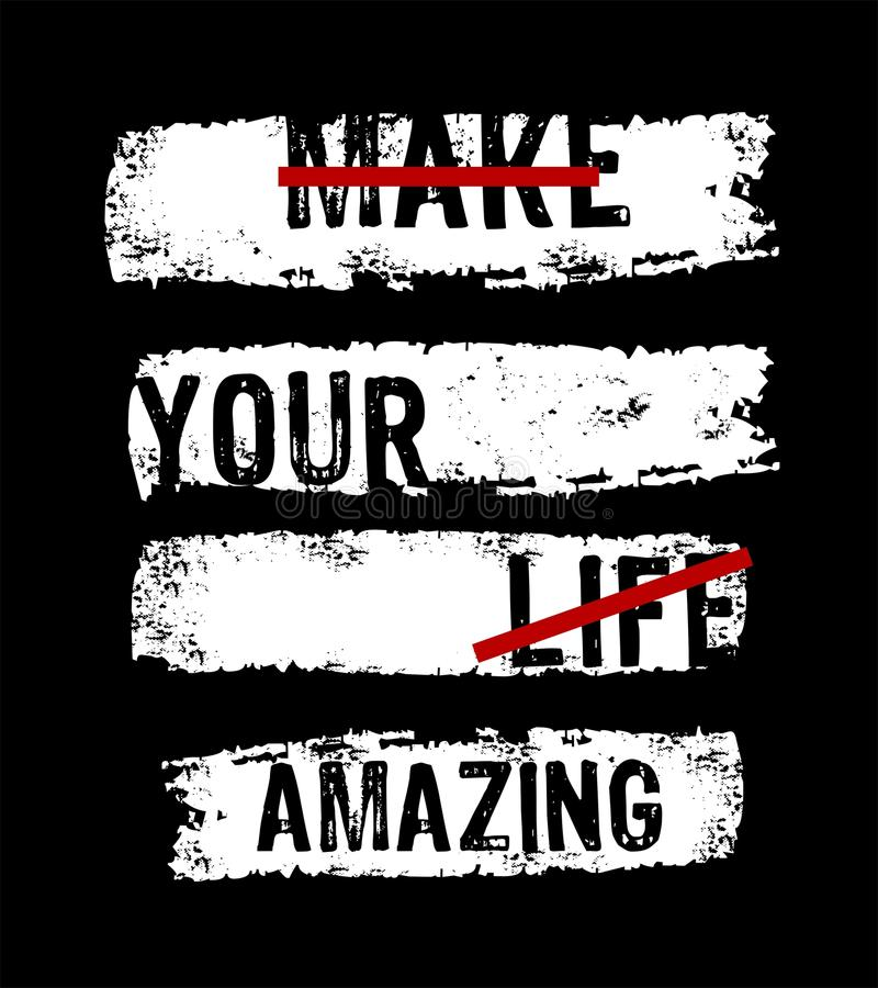 Vector typography make your life amazing vector illustration