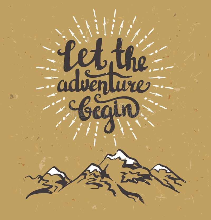 Vector vintage card with mountains, sunburst and inspirational phrase Let the adventure begin. stock illustration