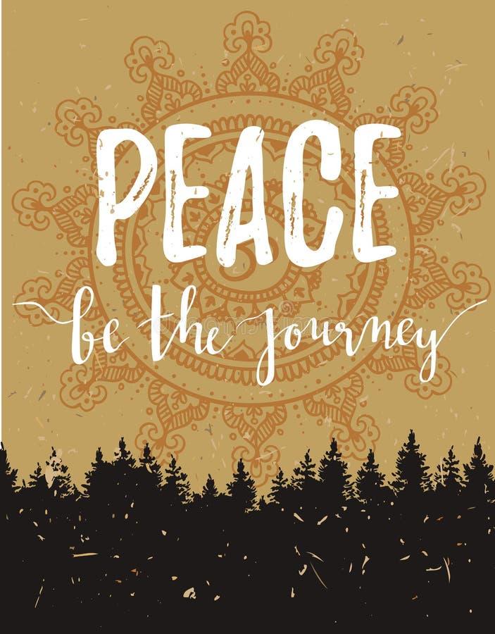Vector Weinlesekarte mit Wald und inspirierend Phrase ` Frieden ist das Reise ` Stilvoller Hippie-Papphintergrund lizenzfreie abbildung