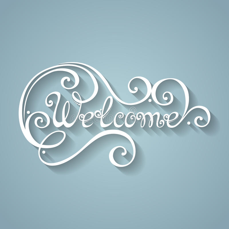 Vector Welcome Inscription. Hand Drawn Lettering vector illustration