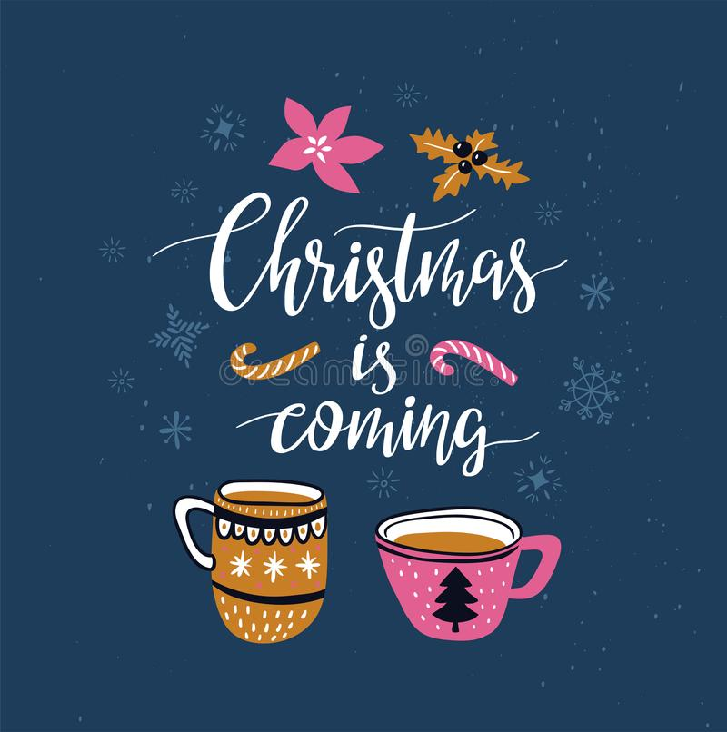 Vector winter card with christmas cups of tea and lettering - `winter is coming` isolated on the blue background with snowflakes. Holiday poster vector illustration