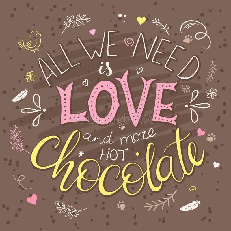 Vectorhand getrokken het van letters voorzien citaat over liefde en chocolade met decoratieve elementen - de takken, bevedert, do vector illustratie