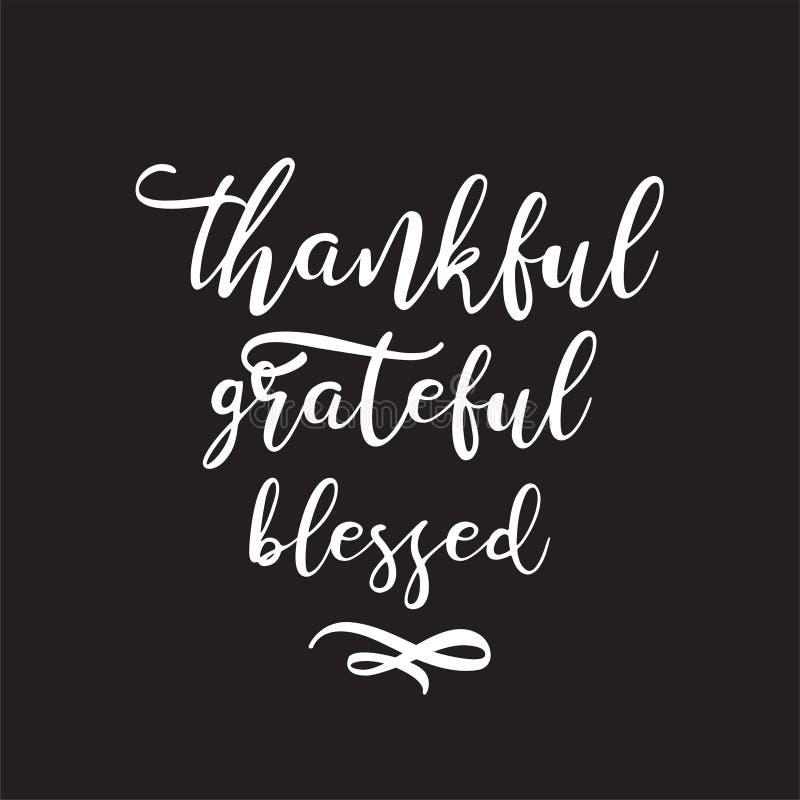 Vectorhand getrokken motieven en inspirational citaat - Dankbare heilig dankbaar Thanksgiving day, nieuw jaar vector illustratie