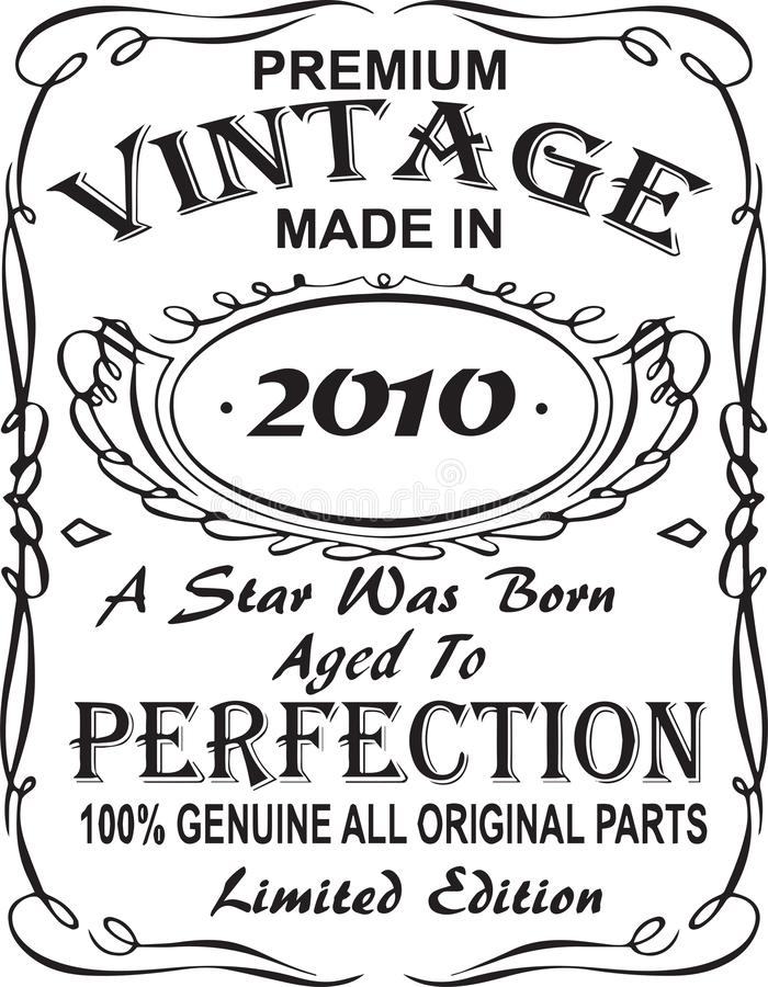 Vectorial koszulka druku projekt Premia rocznikowi robić w 2010 gwiazda urodzony starzeli się doskonałość 100% prawdziwa wszystki ilustracja wektor