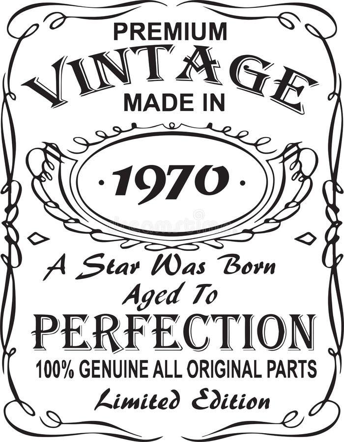Vectorial koszulka druku projekt Premia rocznikowi robić w 1970 gwiazda urodzony starzeli się doskonałość 100% prawdziwa wszystki ilustracji