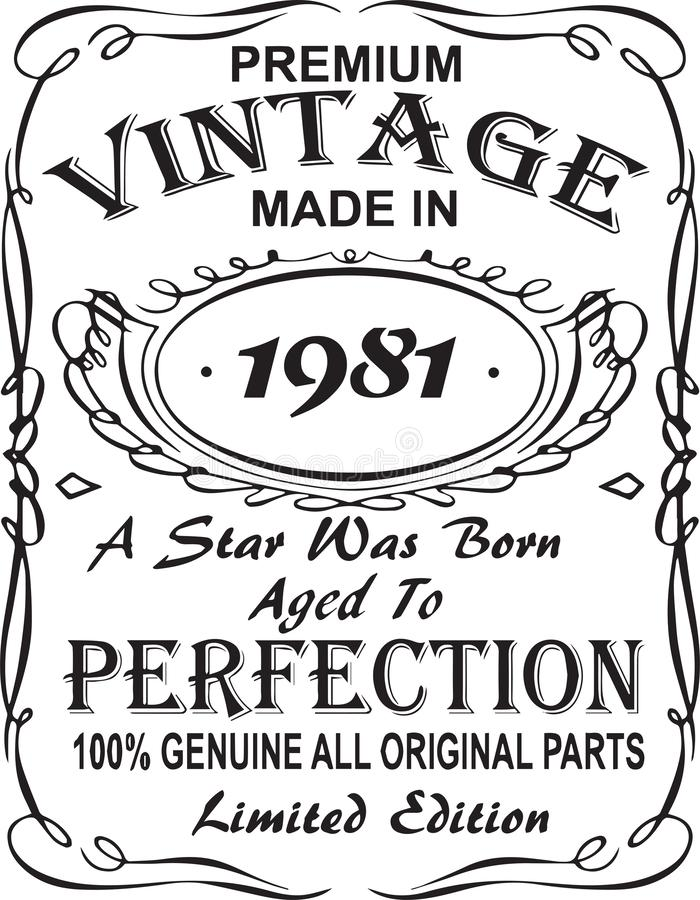 Vectorial koszulka druku projekt Premia rocznikowi robić w 1981 gwiazda urodzony starzeli się doskonałość 100% prawdziwa wszystki ilustracji