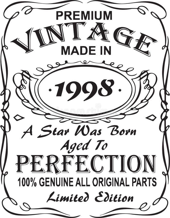 Vectorial koszulka druku projekt Premia rocznikowi robić w 1998 gwiazda urodzony starzeli się doskonałość 100% prawdziwa wszystki ilustracja wektor