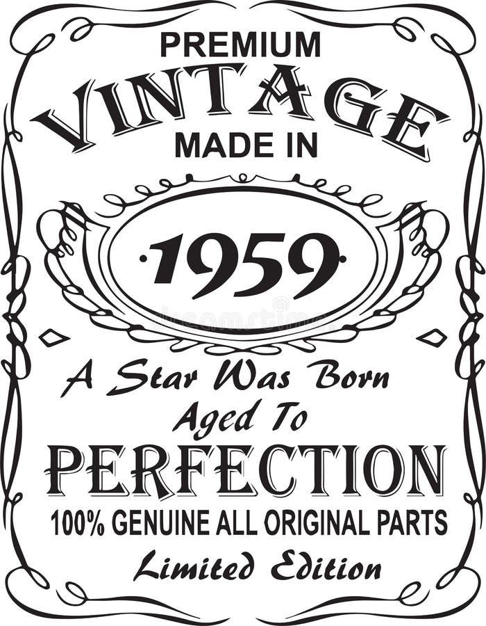 Vectorial koszulka druku projekt Premia rocznikowi robić w 1959 gwiazda urodzony starzeli się doskonałość 100% prawdziwa wszystki royalty ilustracja