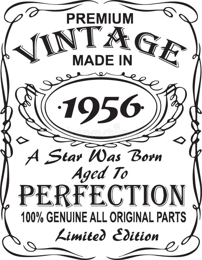 Vectorial koszulka druku projekt Premia rocznikowi robić w 1956 gwiazda urodzony starzeli się doskonałość 100% prawdziwa wszystki ilustracji