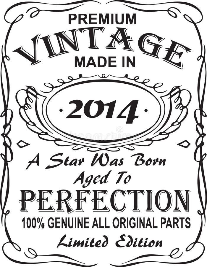 Vectorial koszulka druku projekt Premia rocznikowi robić w 2014 gwiazda urodzony starzeli się doskonałość 100% prawdziwa wszystki royalty ilustracja