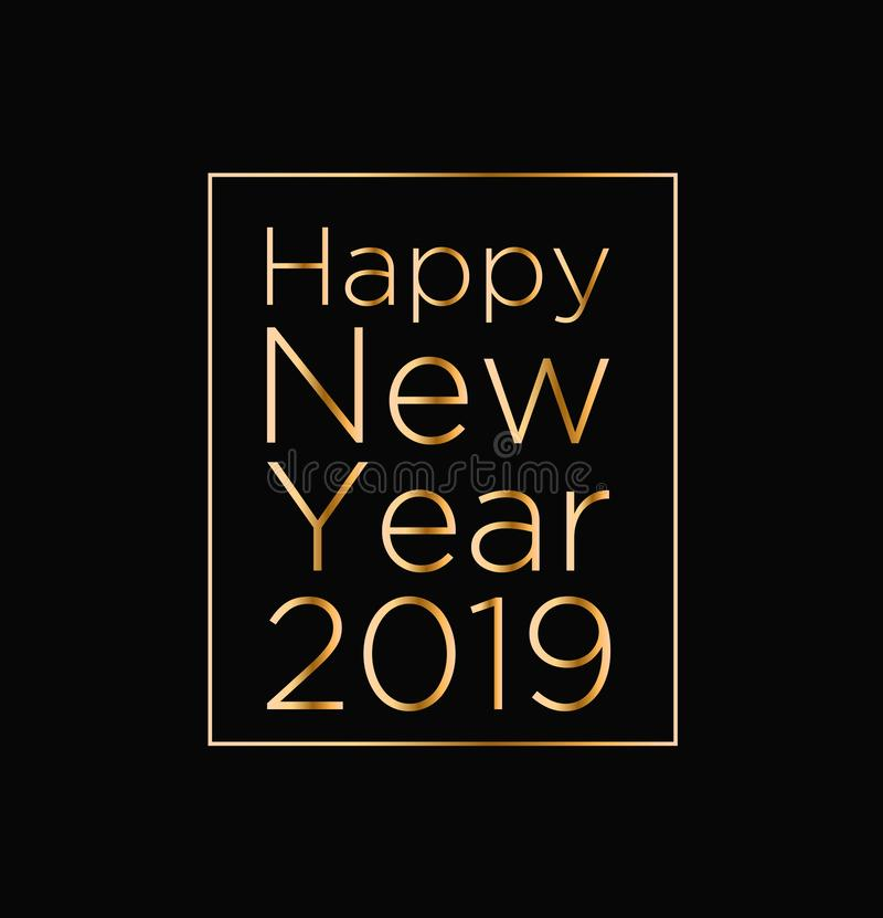 Vectorillustratie van groetkaart met Gelukkige Nieuwjaar 2019 gouden teksten op zwarte achtergrond Concept voor uitnodiging stock illustratie