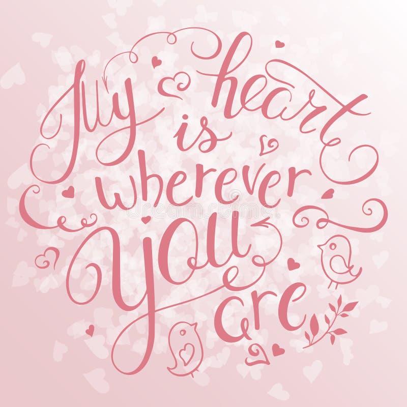 Vectorillustratie van hand het van letters voorzien inspirerend citaat - mijn hart is waar u Kan voor aardige de giftkaart van de stock illustratie