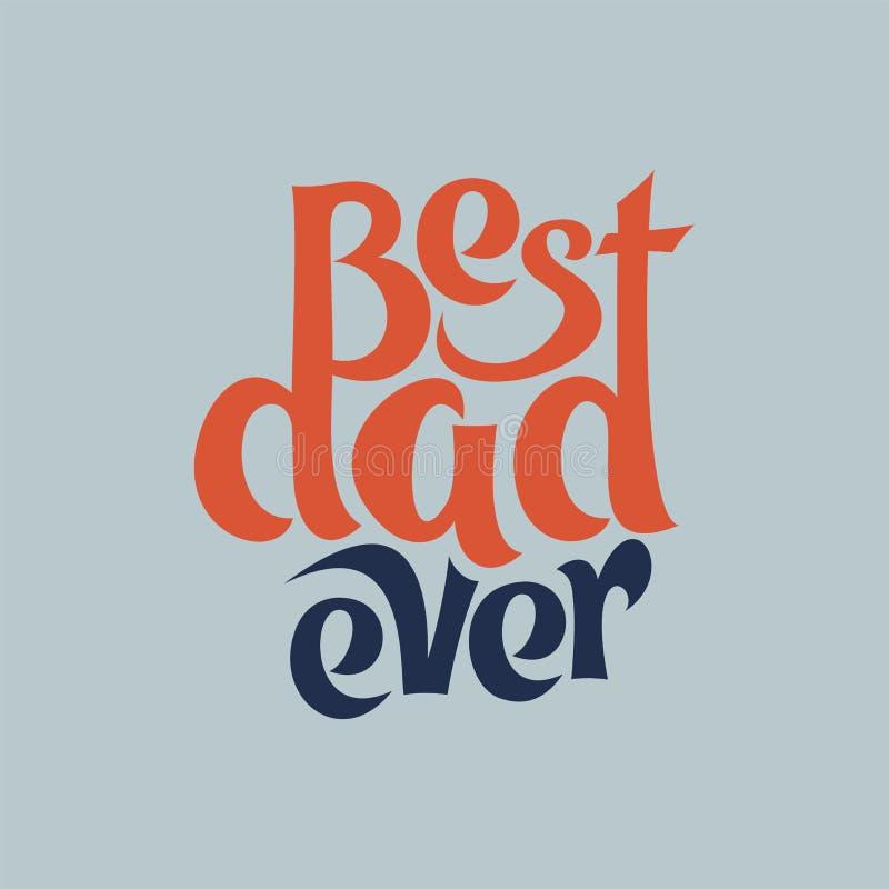 Vectorillustratie van ooit het van letters voorzien van de Beste papa De hand trekt royalty-vrije illustratie