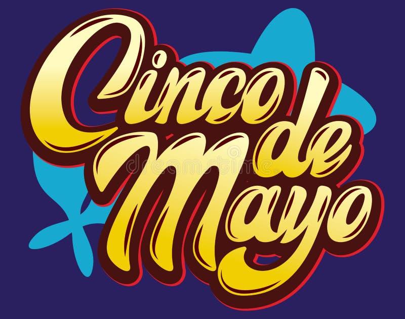 Vectormalplaatje met het kalligrafische van letters voorzien voor viering Cinco de Mayo stock illustratie