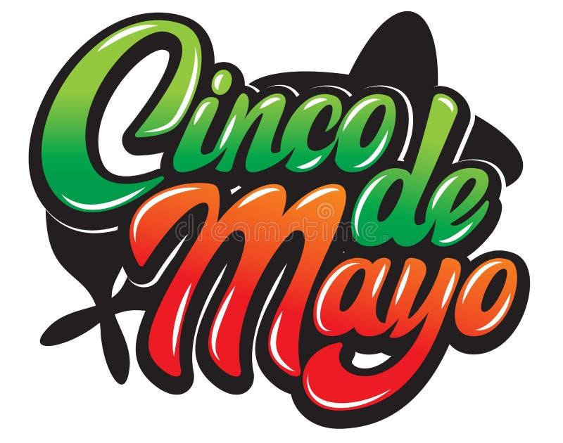 Vectormalplaatje met het kalligrafische van letters voorzien voor viering Cinco de Mayo vector illustratie