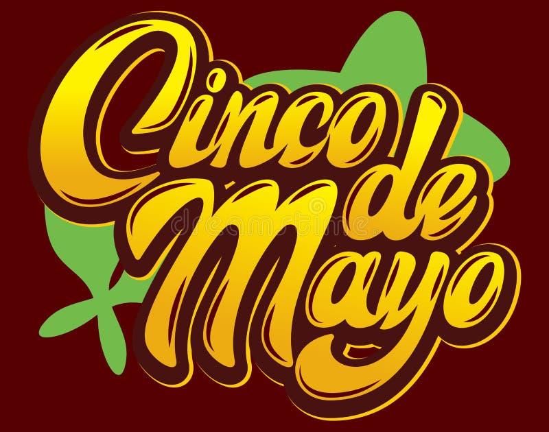 Vectormalplaatje met het kalligrafische van letters voorzien voor viering Cinco de Mayo royalty-vrije illustratie