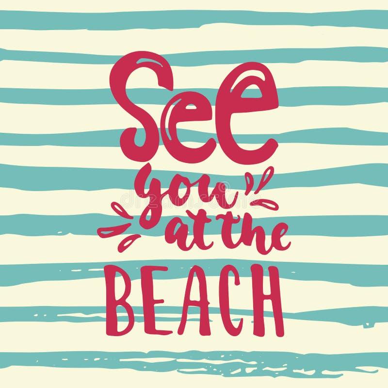 Vedivi alla spiaggia - l'iscrizione variopinta per le sovrapposizioni della foto, cartolina d'auguri dell'inchiostro della spazzo illustrazione di stock