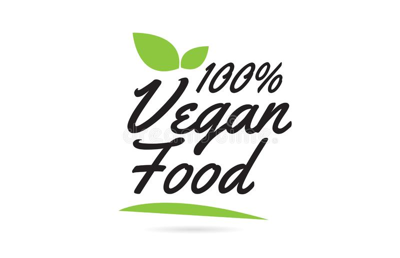 green leaf 100% Vegan Food hand written word text for typography logo design vector illustration