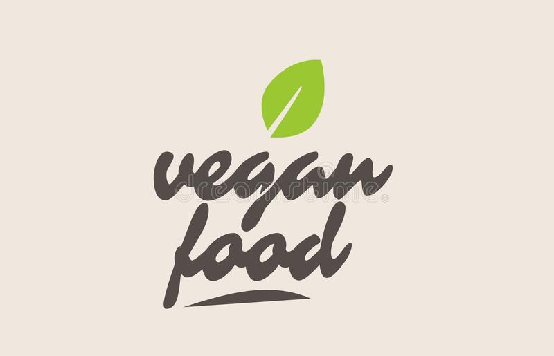 vegan food word or text with green leaf. Handwritten lettering royalty free illustration