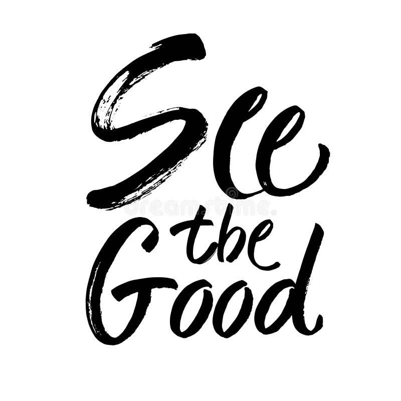 Veja a boa mão preto e branco rotular a ilustração positiva da caligrafia da frase das citações, da motivação e da inspiração ilustração royalty free
