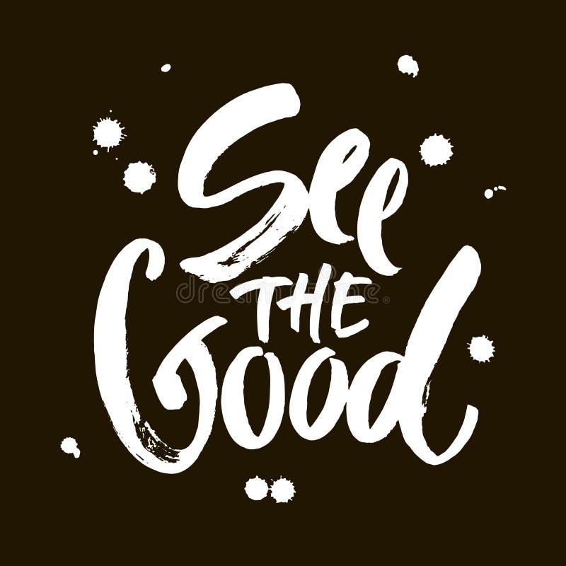Veja a boa m?o preto e branco rotular a ilustra??o positiva da caligrafia da frase das cita??es, da motiva??o e da inspira??o ilustração do vetor