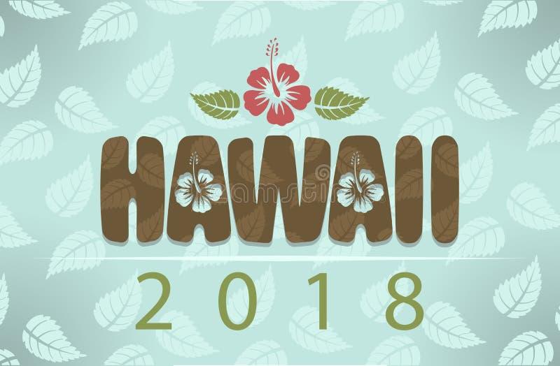 Vektor Hawaii 2018 med hibiskusblommor och sidor arkivfoto