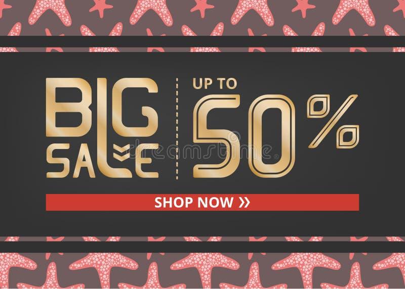 Vektorbanret med stor försäljning för guld- bokstäver upp till femtio procent shoppar nu och den röda sjöstjärnan royaltyfri illustrationer