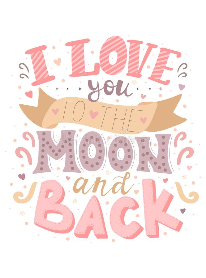 Vektorbild der Aufschrift ich liebe dich zum Mond und zur Rückseite Farbillustration für Valentinstag, für Liebhaber, Drucke, Sto stock abbildung