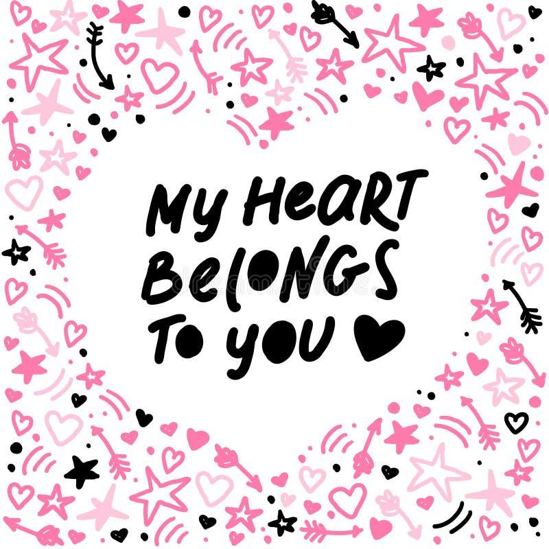 Vektorhand - det gjorda bokstäverförälskelsecitationstecknet min hjärta tillhör dig och den dekorbeståndsdelar och modellen som i stock illustrationer