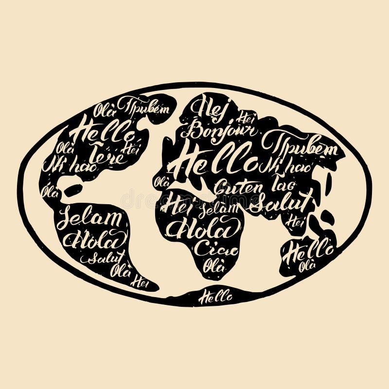 Vektorhandbokstäver av Hello i olika språk Välkomna calligraphic inskrifter för International på världskartaöversikt stock illustrationer