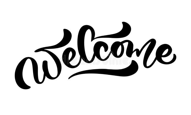 Vektorhandgezogenes Kalligraphiebeschriftungs-Text Willkommen Elegante moderne handgeschriebene Zitathochzeit Tintenillustration  vektor abbildung