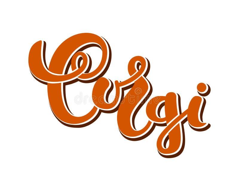 Download Vektorhundcorgi Mit Handgeschriebener Beschriftung Vektor Abbildung - Illustration von glücklich, calligraphic: 96926579