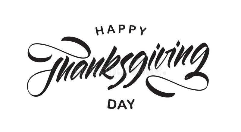 Vektorillustration: Handgeschriebene Art Beschriftungszusammensetzung des glücklichen Danksagungs-Tages lizenzfreie abbildung