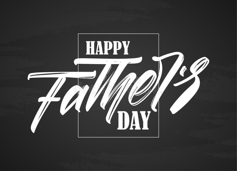 Vektorillustration: Handskriven typbokstäversammansättning av den lyckliga dagen för fader` s på svart tavlabakgrund vektor illustrationer