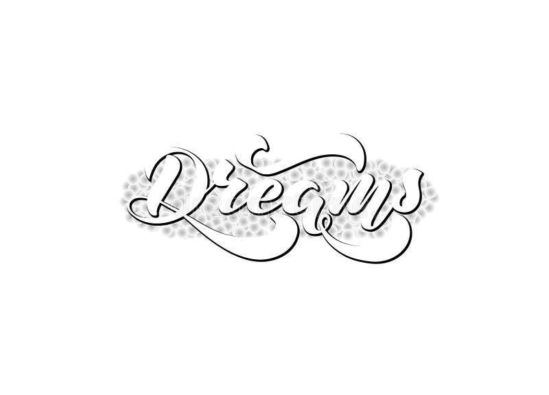 Vektorillustration med det handskrivna uttrycket - drömmar bokst?ver vektor illustrationer