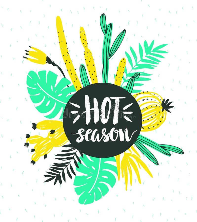 Vektorillustration med tropiska lösa växter och stilfull bokstäver - varm säsong` för `, Hand dragen vändkretsaffisch royaltyfri illustrationer