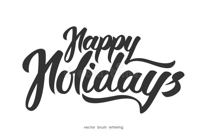 Vektorillustration: Räcka utdragen elegant modern borstebokstäver av lyckliga ferier som isoleras på vit bakgrund royaltyfri illustrationer