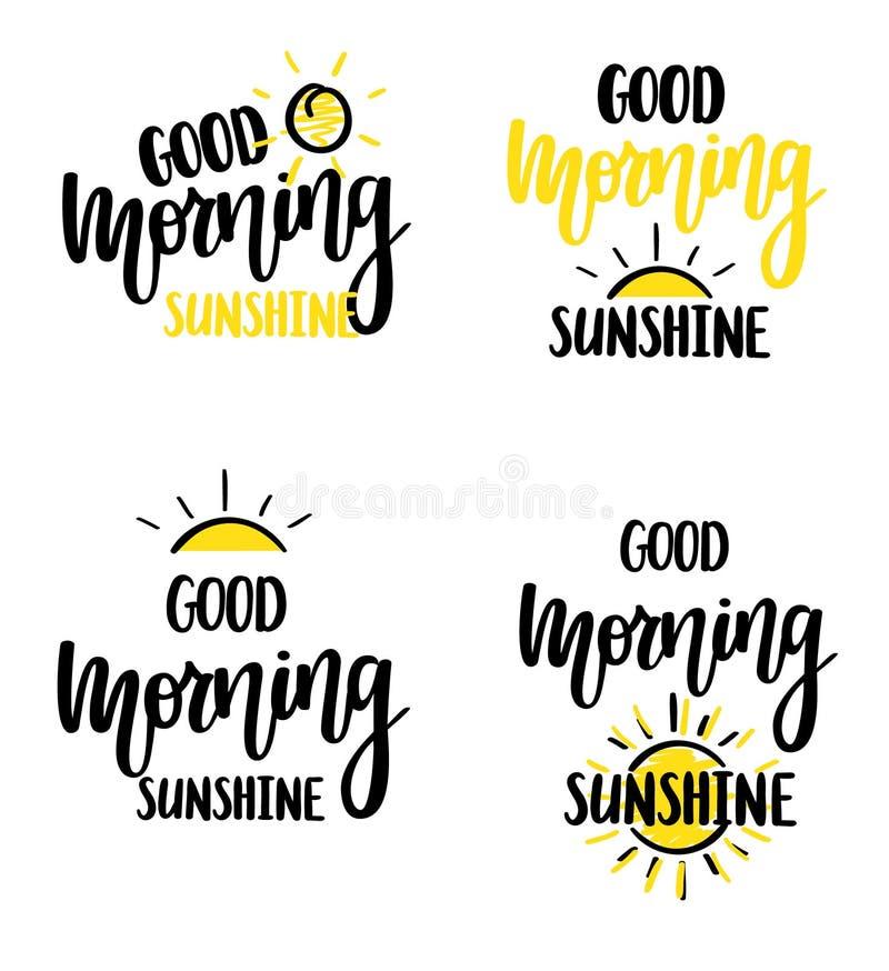 Vektorkalligraphiebeschriftungsmotivationsphrasen-Plakatdesign des Sonnenscheins des gutenmorgens nettes stock abbildung