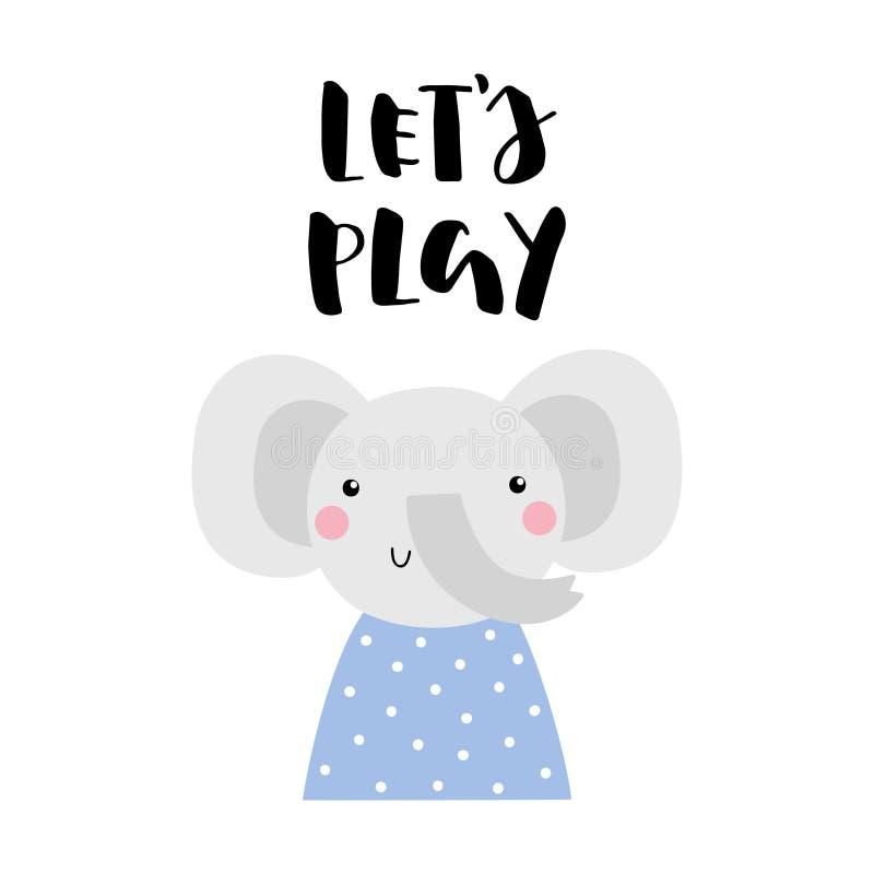 Vektorkarte mit nettem Elefanten und Text lässt Spiel Für Baby lizenzfreie abbildung