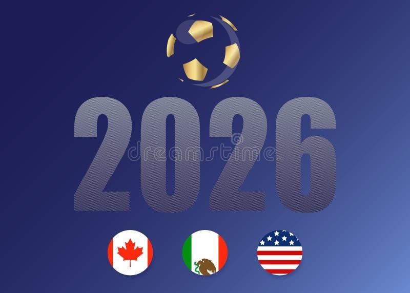 Vektormallfotboll för din design, blå bakgrund Eniga 2026 flaggor: Kanada, Mexico och Förenta staterna vektor illustrationer