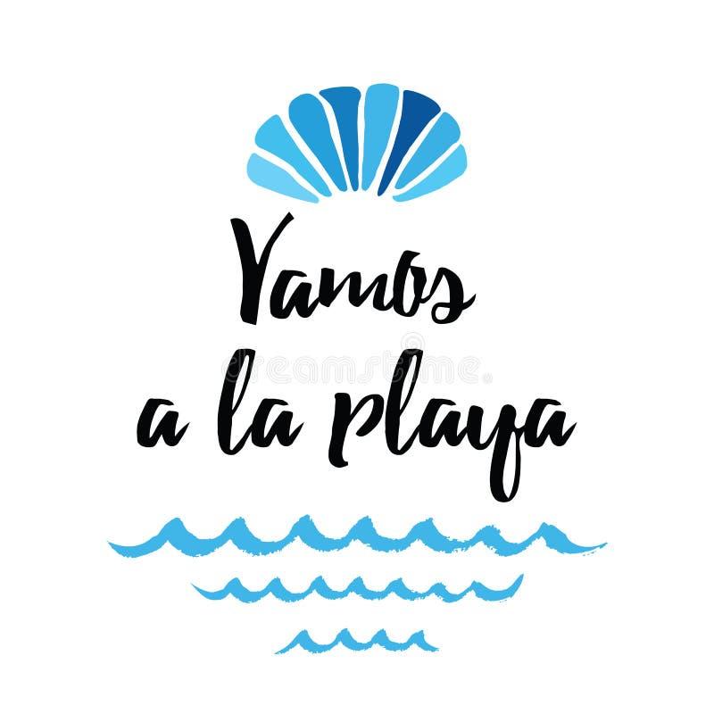 Vektorsommerzitat ließ ` s zum Strand gehen Druck mit Muschel, Wellen Titel auf spanisch lizenzfreie abbildung